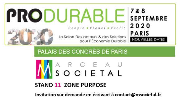 Marceau Sociétal exposera sur le salon Produrable, les 7 – 8 septembre 2020 au Palais des Congrès de Paris