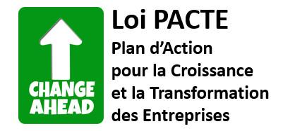Loi PACTE, un vrai signal positif de la transformation des entreprises, 1 an après son adoption