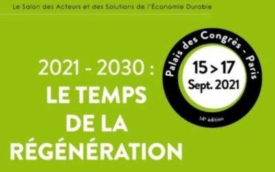 Salon PRODURABLE, Le temps de la régénération, du 15 au 17 Septembre 2021